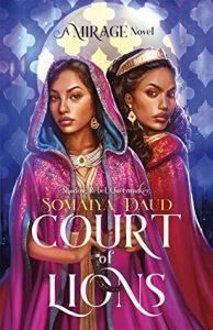 Court of Lions (Mirage #2) by Somaiya Daud