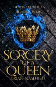 Sorcery of a Queen (Dragons of Terra #2) by Brian Naslund