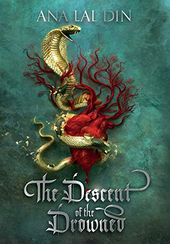 The Descent of the Drowned by Ana Lal Din