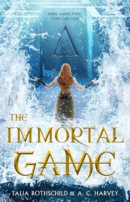 The Immortal Game by Talia Rothschild and A. C. Harvey