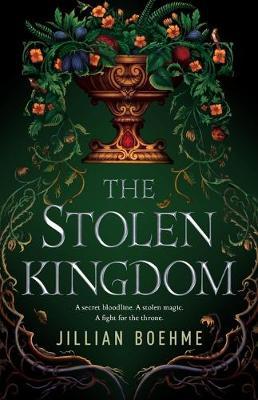 The Stolen Kingdom by Jillian Boehme