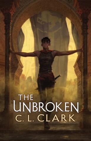 The Unbroken by C. L. Clark