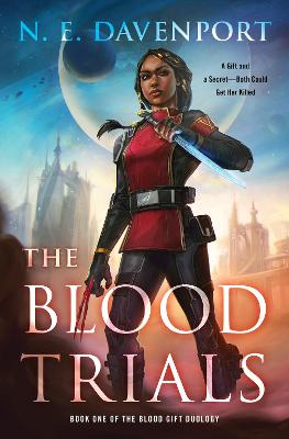 The Blood Trials by N.E. Davenport