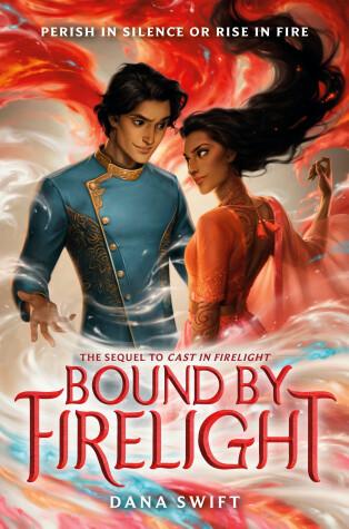 Bound by Firelight by Dana Swift