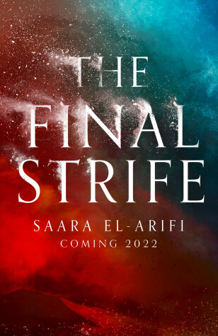 The Final Strife by Saara El-Arifi