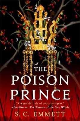 The Poison Prince by S. C. Emmett