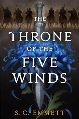 The Throne of the Five Winds by S. C. Emmett