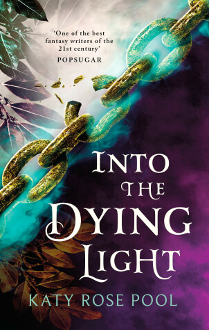 Into the Dying Light by Katy Rose Pool