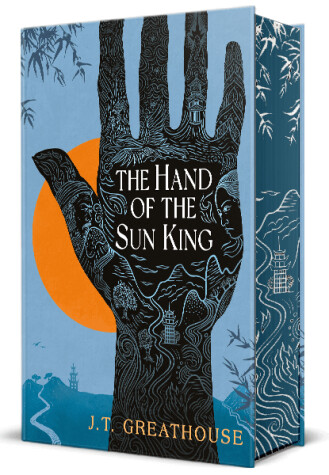 Hand of the Sun King by J.T. Greathouse