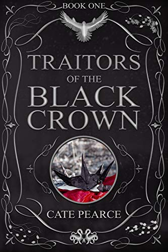 Traitors of the Black Crown by by Cate Pearce