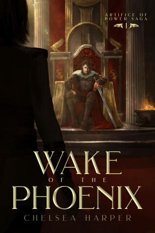 Wake of the Phoenix by Chelsea Harper